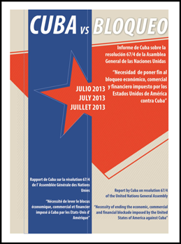 Necessity of ending the economic, commercial and financial blockade imposed by the United States of America against Cuba.